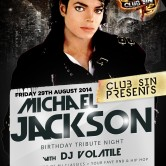 Michael Jackson | Birthday Tribute Night @ Club SIN