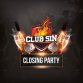 Club Sin Closing Party